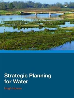 Strategic Planning for Water (Hardback)