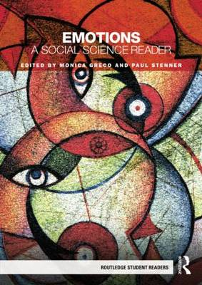 Emotions: A Social Science Reader - Routledge Student Readers (Paperback)