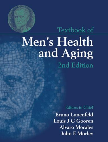 Textbook of Men's Health and Aging, Second Edition (Hardback)