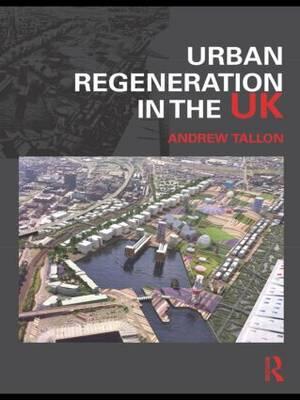 Urban Regeneration in the UK (Paperback)