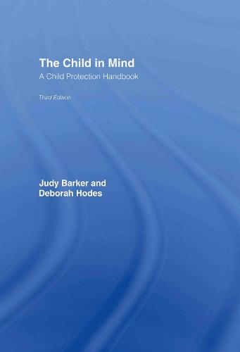 The Child in Mind: A Child Protection Handbook (Hardback)