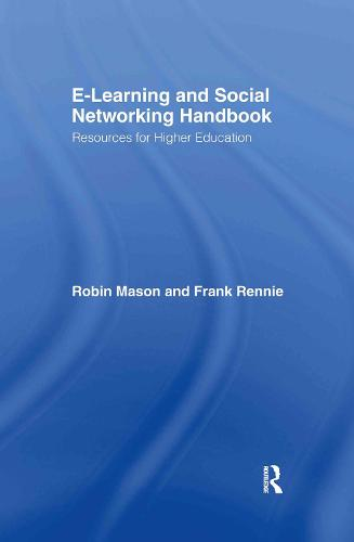 e-Learning and Social Networking Handbook: Resources for Higher Education (Hardback)