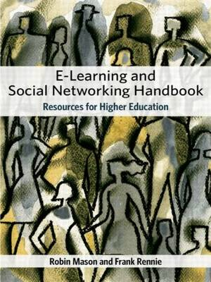 e-Learning and Social Networking Handbook: Resources for Higher Education (Paperback)