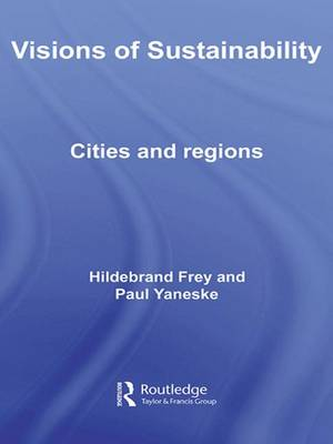Visions of Sustainability: Cities and Regions (Hardback)