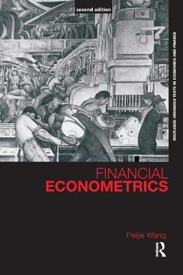 Financial Econometrics - Routledge Advanced Texts in Economics and Finance (Paperback)