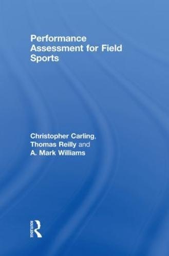 Performance Assessment for Field Sports (Hardback)