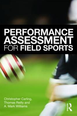 Performance Assessment for Field Sports (Paperback)