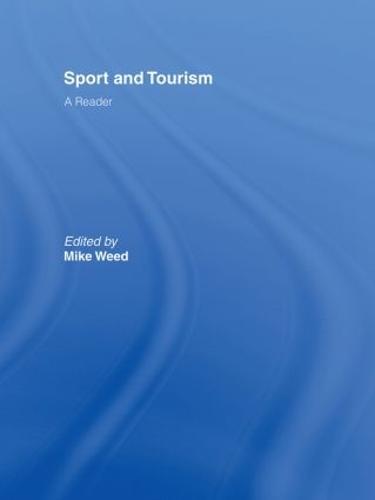 Sport & Tourism: A Reader (Hardback)