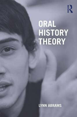 Oral History Theory (Paperback)