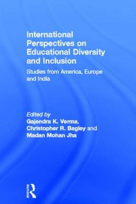 International Perspectives on Educational Diversity and Inclusion: Studies from America, Europe and India (Hardback)