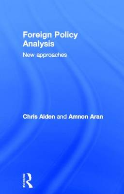 Foreign Policy Analysis: New Approaches (Hardback)
