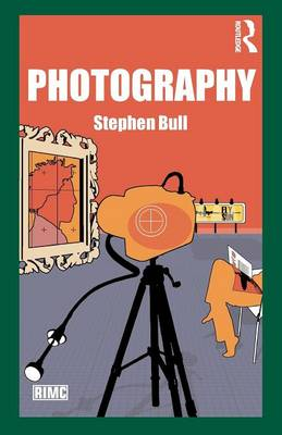 Photography - Routledge Introductions to Media and Communications (Paperback)