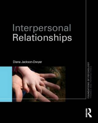 Interpersonal Relationships - Foundations of Psychology (Paperback)