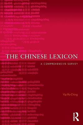 The Chinese Lexicon: A Comprehensive Survey (Paperback)