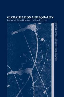 Globalisation and Equality - Challenges of Globalisation (Paperback)