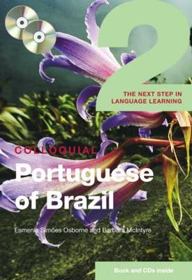 Colloquial Portuguese of Brazil 2 - Colloquial Series v. 10