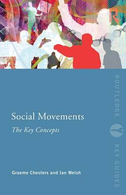 Social Movements: The Key Concepts - Routledge Key Guides (Paperback)