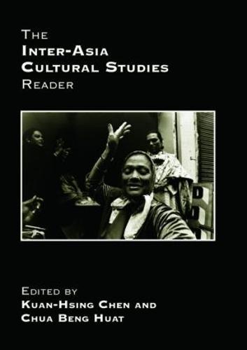 The Inter-Asia Cultural Studies Reader (Paperback)