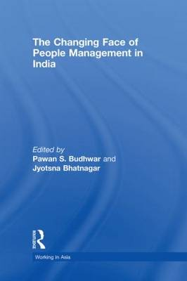 The Changing Face of People Management in India - Working in Asia (Hardback)