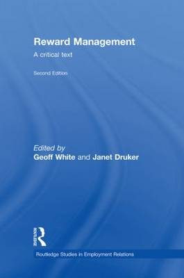 Reward Management: A critical text - Routledge Studies in Employment Relations (Hardback)
