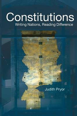 Constitutions: Writing Nations, Reading Difference - Birkbeck Law Press (Paperback)