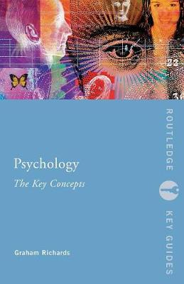 Psychology: The Key Concepts - Routledge Key Guides (Paperback)