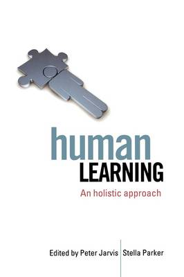 Human Learning: An Holistic Approach (Paperback)