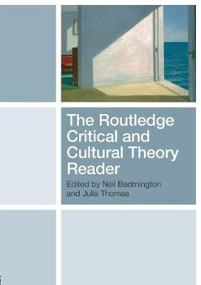 The Routledge Critical and Cultural Theory Reader (Paperback)