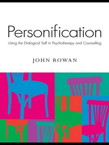Personification: Using the Dialogical Self in Psychotherapy and Counselling (Hardback)