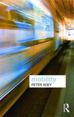 Mobility - Key Ideas in Geography (Paperback)