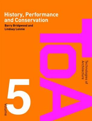 History, Performance and Conservation - Technologies of Architecture (Paperback)