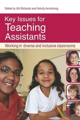 Key Issues for Teaching Assistants: Working in Diverse and Inclusive Classrooms (Paperback)