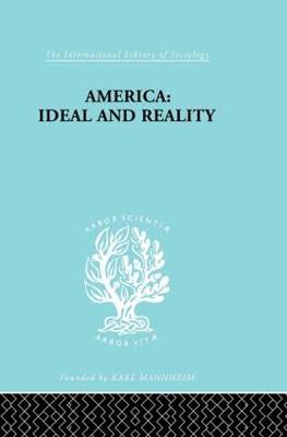 America - Ideal and Reality: The United States of 1776 in Contemporary Philosophy (Paperback)