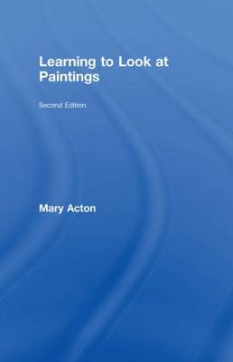 Learning to Look at Paintings (Hardback)