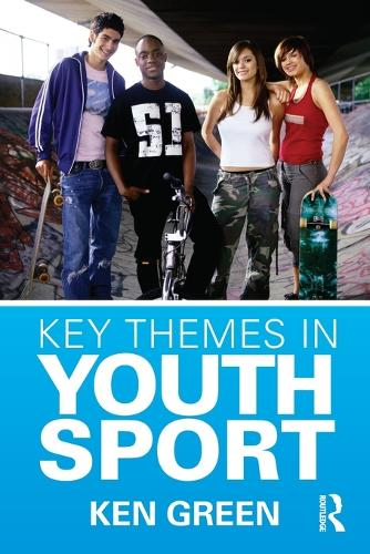 Key Themes in Youth Sport (Paperback)