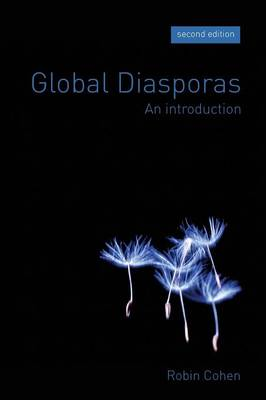 Global Diasporas: An Introduction - Global Diasporas (Paperback)