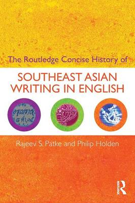 The Routledge Concise History of Southeast Asian Writing in English - Routledge Concise Histories of Literature (Paperback)