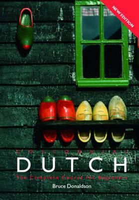 Colloquial Dutch: A Complete Language Course - Colloquial Series v. 10 (Paperback)