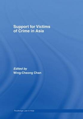Support for Victims of Crime in Asia - Routledge Law in Asia (Hardback)