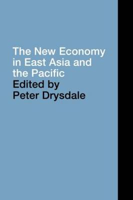 The New Economy in East Asia and the Pacific - PAFTAD Pacific Trade and Development Conference Series (Paperback)