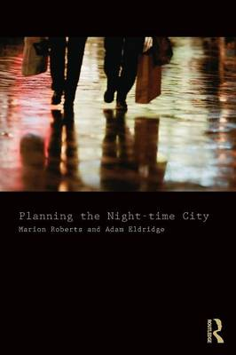Planning the Night-time City (Paperback)