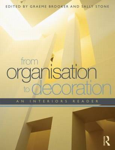 From Organisation to Decoration: An Interiors Reader (Hardback)