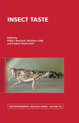 Insect Taste: Vol 63 - Society for Experimental Biology (Hardback)