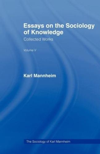 Essays Sociology Knowledge V 5 (Paperback)