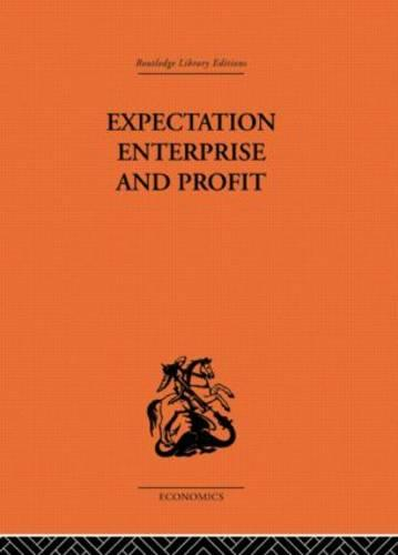 Expectation, Enterprise and Profit (Paperback)