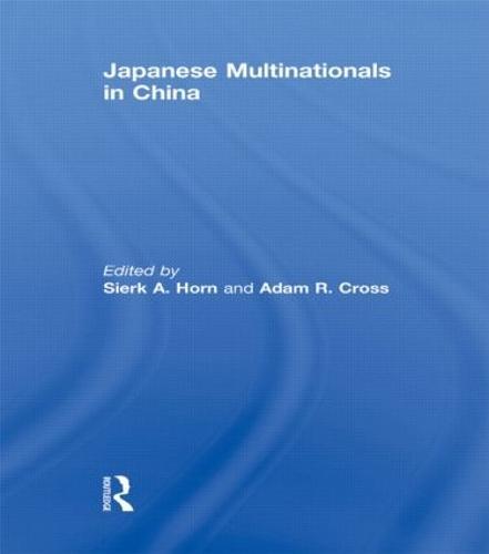 Japanese Multinationals in China (Hardback)