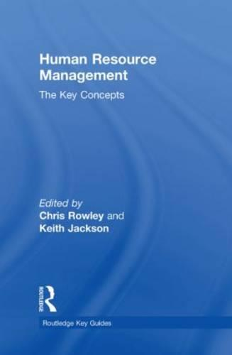 Human Resource Management: The Key Concepts - Routledge Key Guides (Hardback)