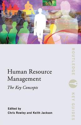 Human Resource Management: The Key Concepts - Routledge Key Guides (Paperback)
