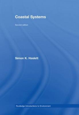 Coastal Systems - Routledge Introductions to Environment: Environmental Science (Hardback)