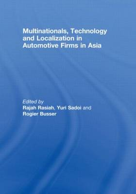 Multinationals, Technology and Localization in Automotive Firms in Asia (Hardback)